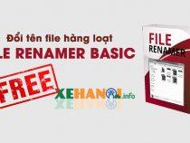 Đổi tên file hàng loạt với File Renamer Basic