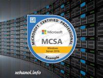 [Cùng học MCSA] Tìm hiểu về chứng chỉ MCSA