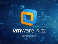 Tải VMWare 9.0.2 bản từ sinhvienit.net