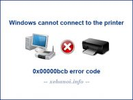 Sửa lỗi kết nối máy in Windows cannot connect to the printer